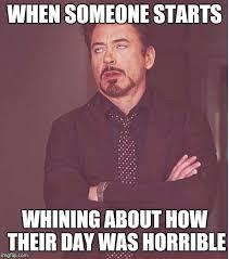 Whiner Meme - whiners smh imgflip