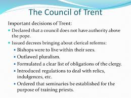 Council Of Trent Reforms The Counter Reformation