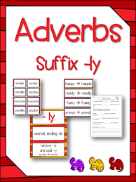 adverbs suffixes ly literacy u0026 spelling activity no prep