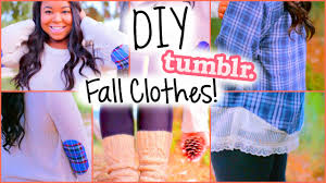 Diy Teenage Cute Easy Diy Fall Clothes Inspired By Tumblr Youtube