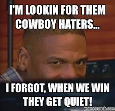 Dallas Cowboy Hater Memes - cowboys haters meme 28 images cowboy hater fan quotes quotesgram