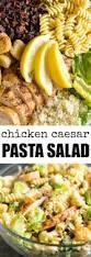chicken caesar pasta salad recipe chicken caesar pasta salad