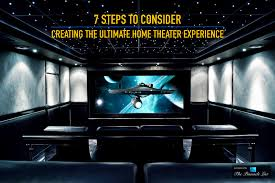 Home Theater Design Miami 7 Steps To Consider For Creating The Ultimate Home Theater