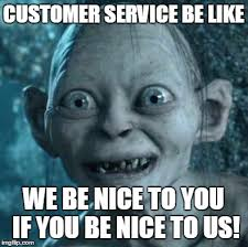 Customer Service Meme - gollum meme imgflip