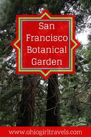 San Francisco Botanical Garden Ohio Travels