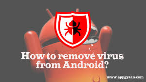 how to remove virus from android tablet android g2p remove spyware
