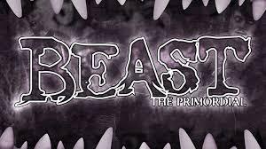 beast primordial prestige edition richard thomas u2014 kickstarter