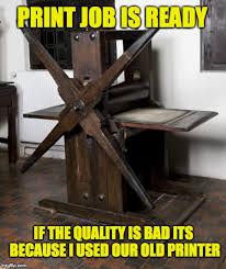 Printer Meme - image tagged in printer imgflip