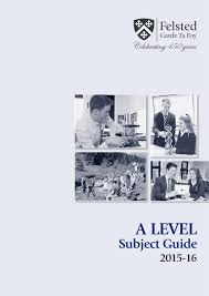 a level subject guide 2015 16 by felsted issuu