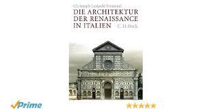 architektur lã beck die architektur der renaissance in italien de christoph