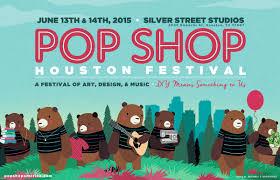pop shop houston summer festival pop shop america pop shop houston