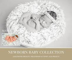 newborn lightroom presets photoshop actions and acr presets