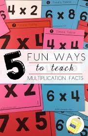 how to teach multiplication tables 5 fun ways to teach multiplication facts mr elementary math