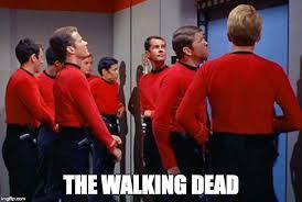 Meme Generator Star Trek - redshirts imgflip