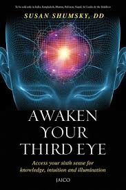awaken your third eye access your sixth sense for knowledge