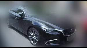 mazda car brand brand new 2018 mazda 6 skyactiv model of 2018 youtube