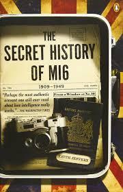 the secret history of mi6 1909 1949 keith jeffery 9780143119999