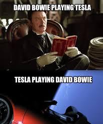 Bowie Meme - nerdiest meme of all time spacex tesla bowie dmania