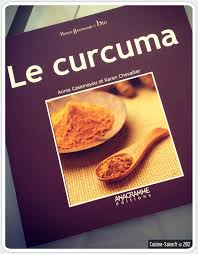 livre de cuisine bio le curcuma cuisine saine sans gluten