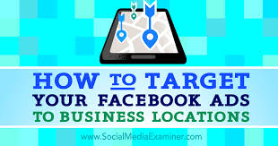 target black friday boos how to target your facebook ads to business locations social