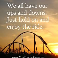 quotes about love ups and downs 50 motivational thoughts to get you through your workday