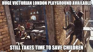 Assassins Creed Memes - assassin s creed syndicate children challenge imgur