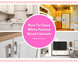 how to clean cabinets how to clean white painted wood cabinets