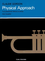 physical approach to elementary brass playing for trumpet claude
