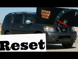 service engine light on nissan how to reset service engine soon light on a 2005 nissan armada
