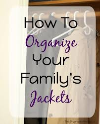 Organzie by How To Organize Your Family U0027s Jackets The Organized Mama