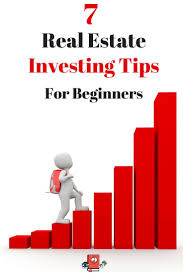 7 real estate investing tips for beginners real estate real