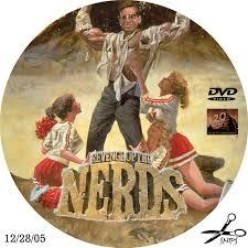 Revenge Of The Nerds Meme - revenge of the nerds custom dvd labels revenge of the nerds