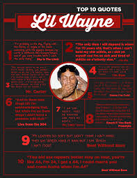top 10 lil wayne quotes of all time lilweezy net