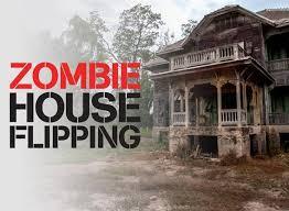 Zombie House Zombie House Flipping Season 2 Episodes List Next Episode