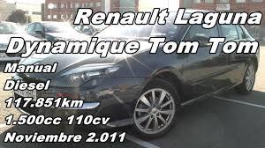 renault laguna dynamique tom tom manual diesel 117 851km 110cv en