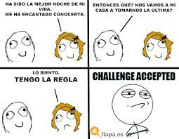 Challenge Accepted Memes - challenge accepted muy buenos xd