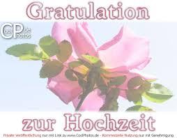 gratulationssprüche zur hochzeit coolphotos de gratulation zur hochzeit