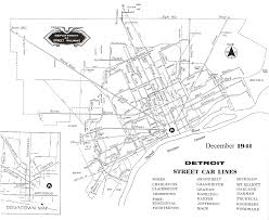 Detailed Map Of Michigan Detroit Transit History Info 1941 Dsr Map U2013 Street Car Lines