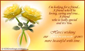 greeting card for friendship with message ive found a friend in you