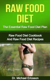easy and fast weight loss tips that work with raw food diet program