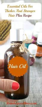 essential oils for hair growth and thickness the 25 best hair thickening remedies ideas on pinterest diy