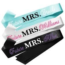personalized sashes personalized future mrs sash soon to be mrs sash to be sash