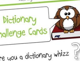 Challenge Dictionary Dictionary Challenge Cards Http Activities Tpet Co Uk