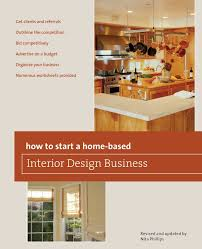 how to start an interior design business from home how to start a home based interior design business 5th home
