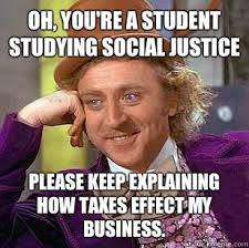 Justice Meme - social justice memes 28 images oh you re a student studying