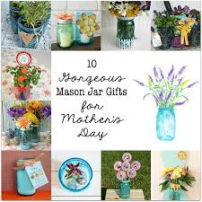 mother u0027s day mason jar tags u0026 gift yesterday on tuesday