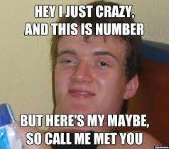 This Is Crazy Meme - hey i just crazy and this is number weknowmemes