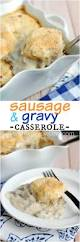 best 25 easy sausage gravy ideas on pinterest sausage gravy and