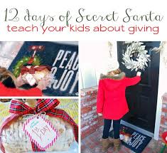 12 days of secret santa fun ways to teach your kids about giving