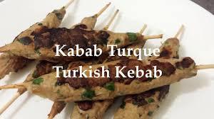 cuisine turque kebab kebab kebab turque